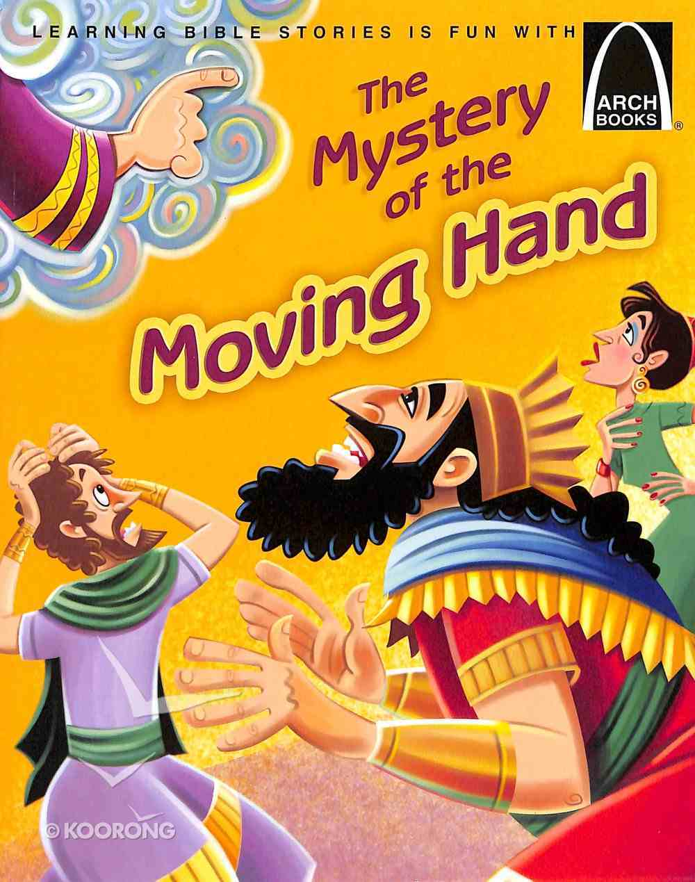 The Mystery of the Moving Hand (Arch Books Series) Paperback