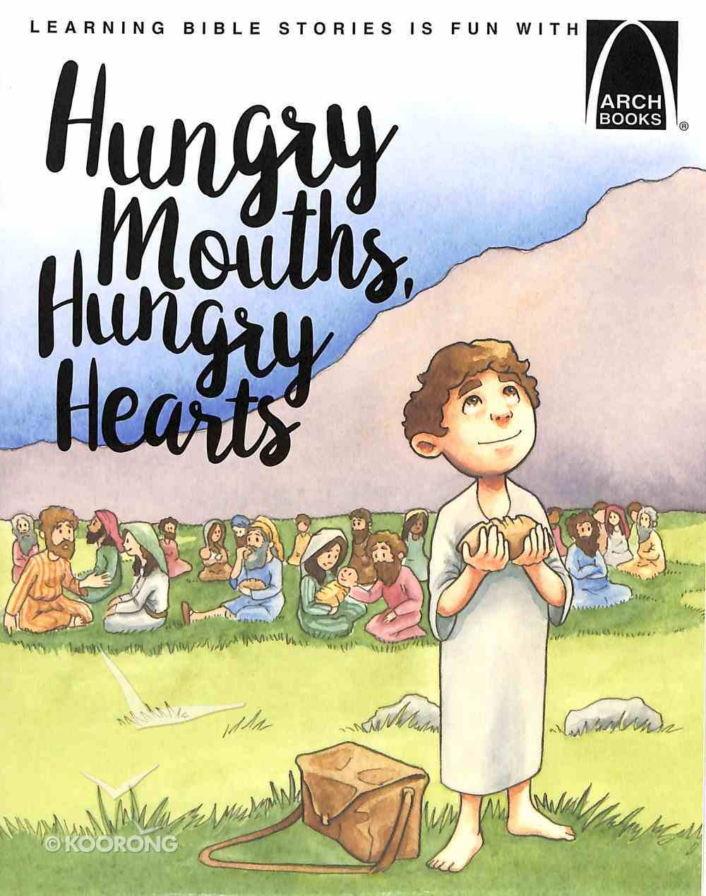 Hungry Mounds, Hungry Hearts (Arch Books Series) Paperback