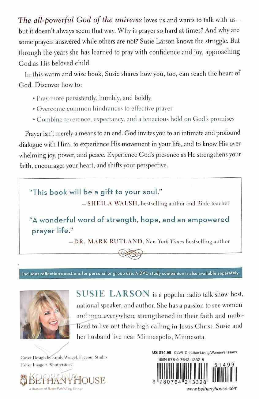 Your Powerful Prayers: Reaching the Heart of God With a Bold and Humble Faith Paperback