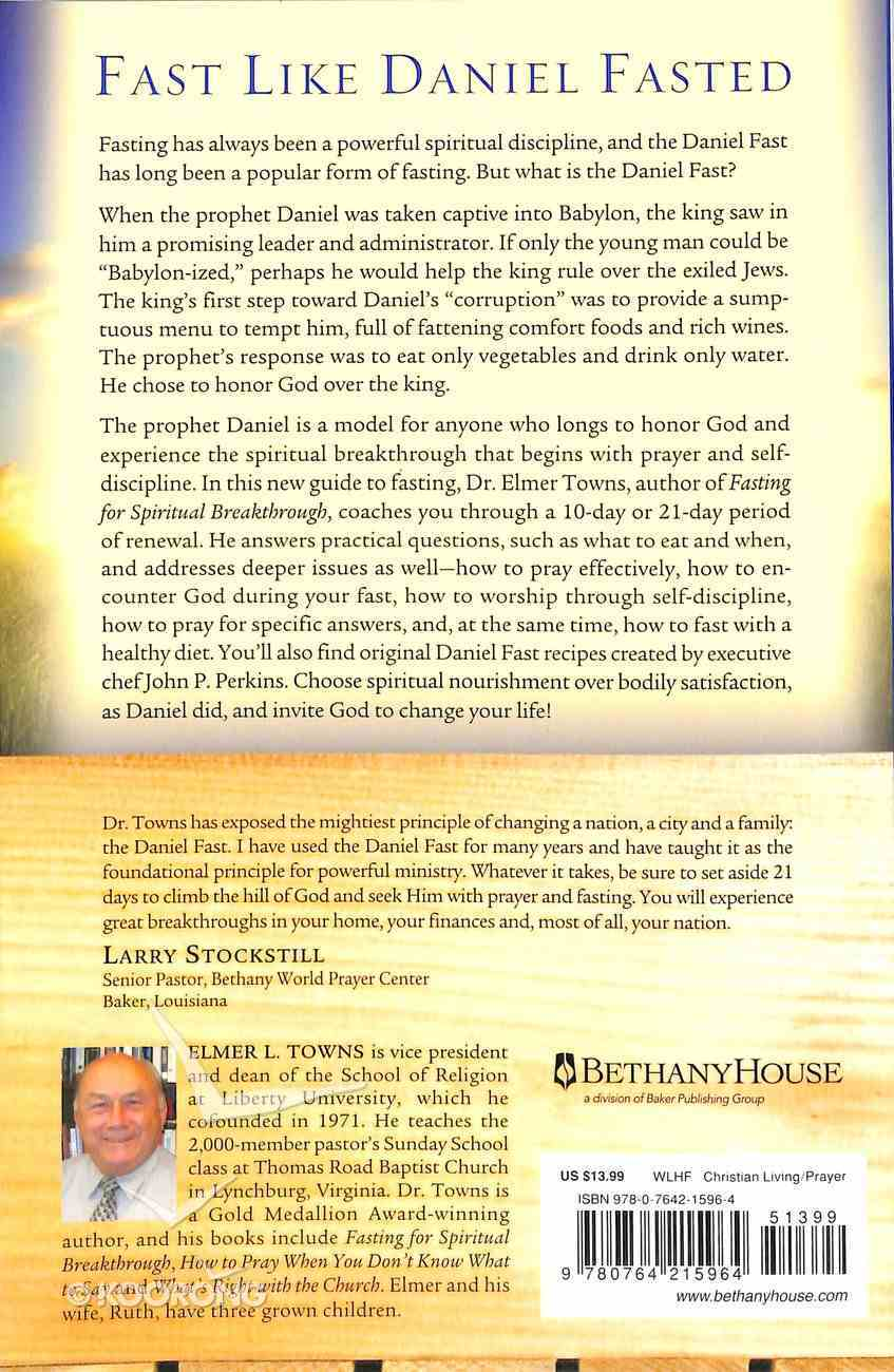 The Daniel Fast For Spiritual Breakthrough Paperback
