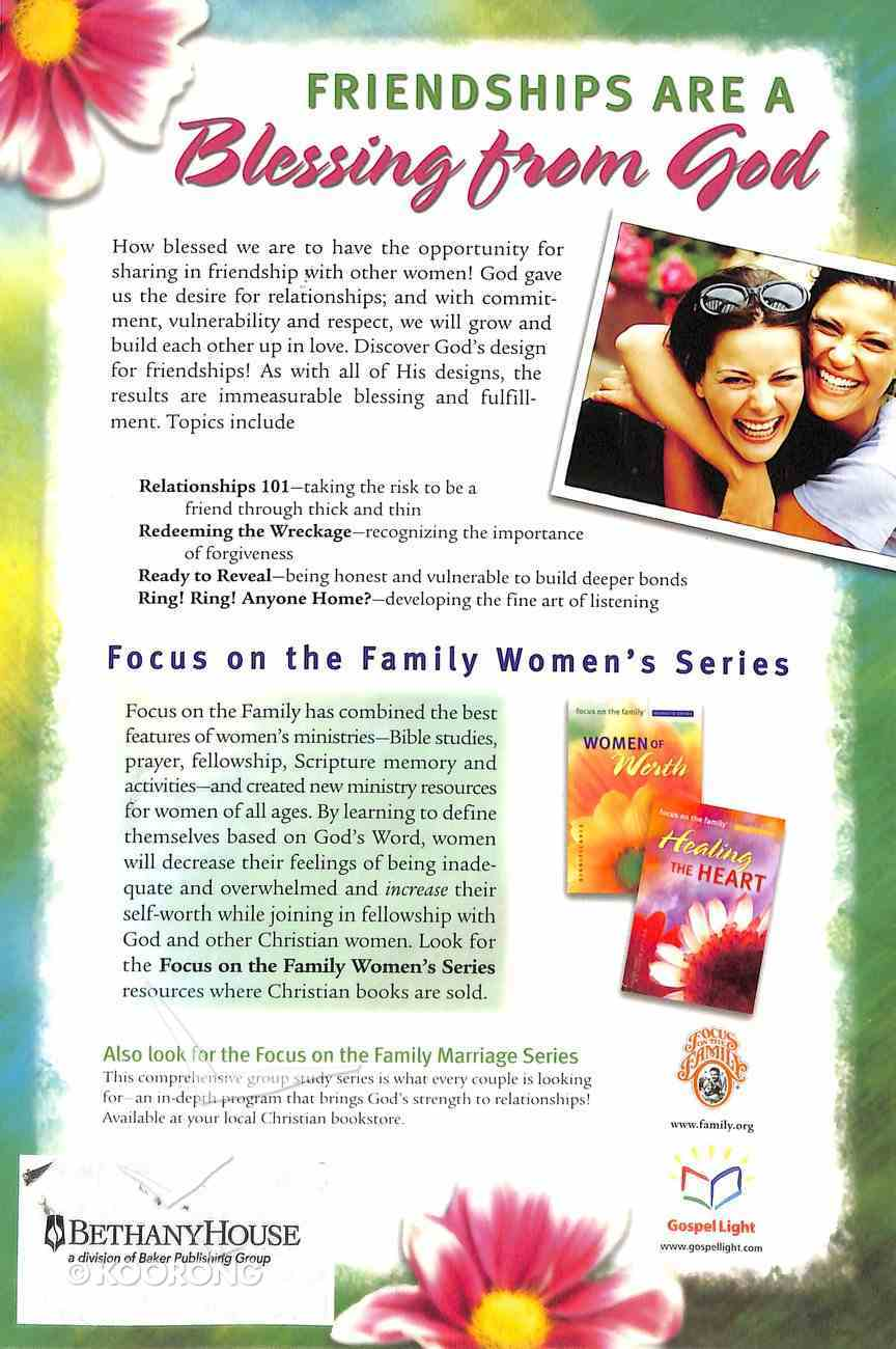 The Blessings of Friendships (Focus On The Family Women's Series) Paperback