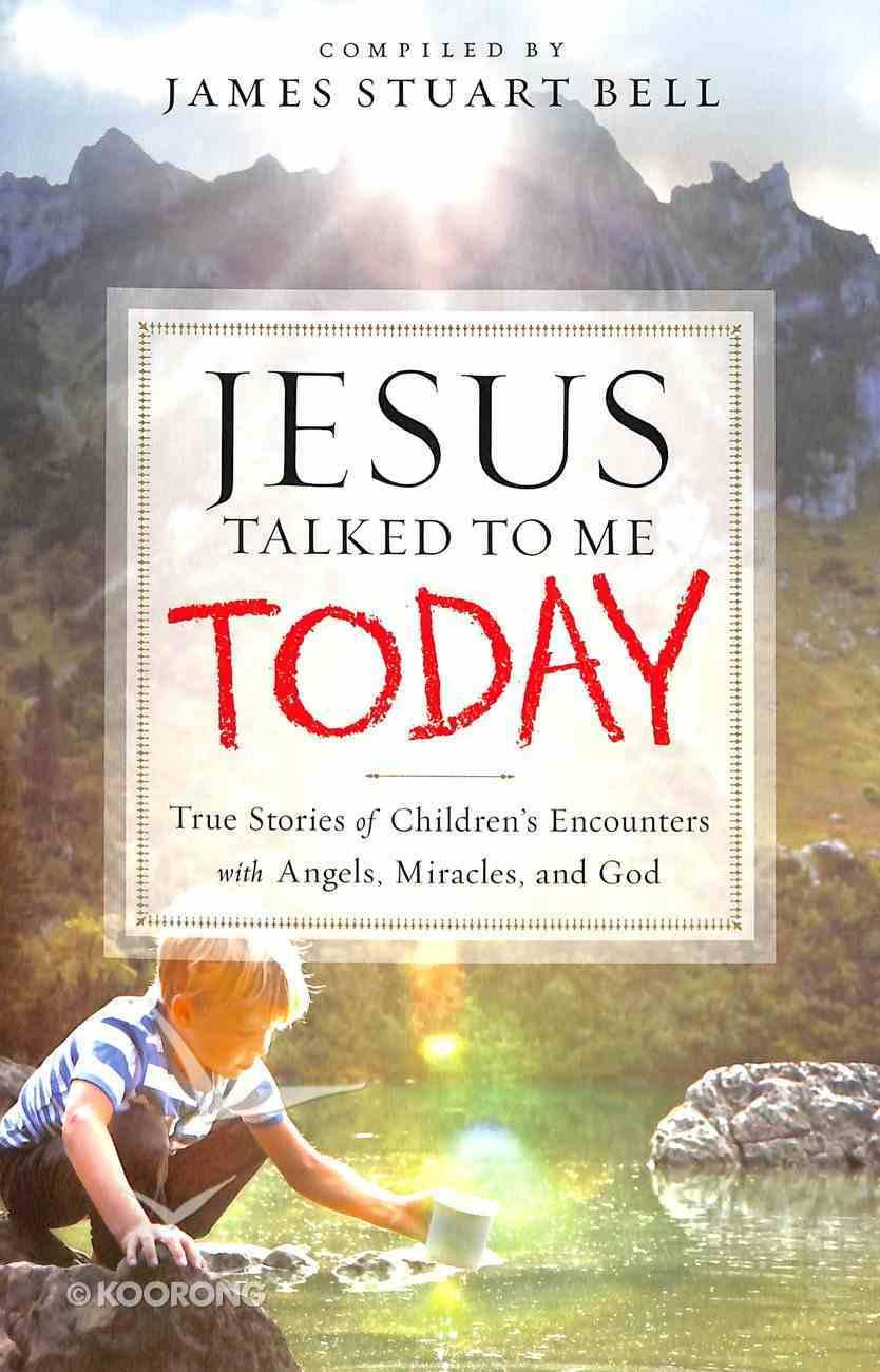 Jesus Talked to Me Today Paperback