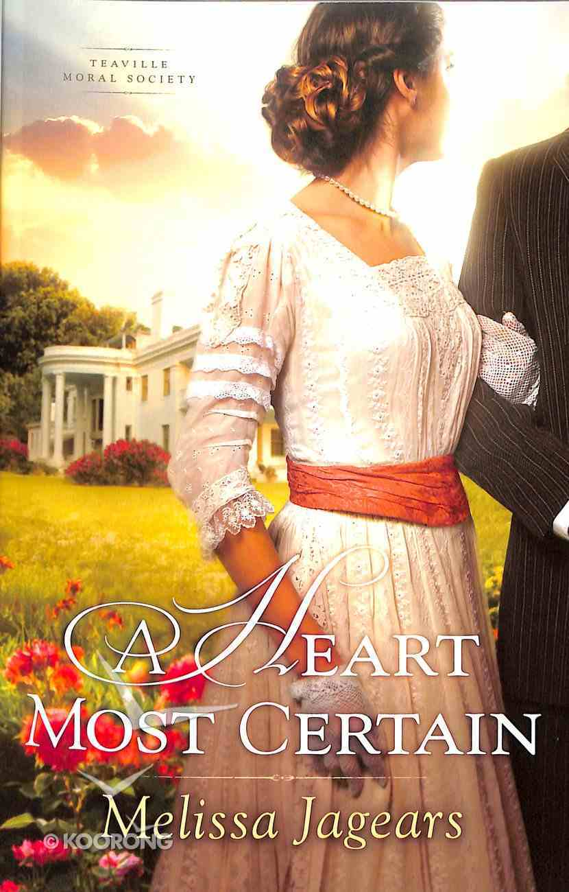 A Heart Most Certain (#01 in Teaville Moral Society Series) Paperback