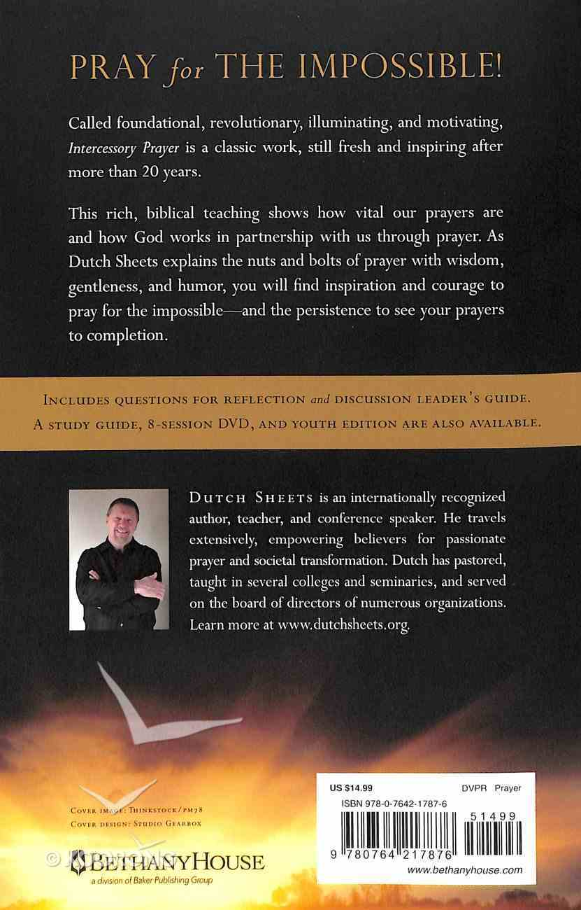 Intercessory Prayer: How God Can Use Your Prayers to Move Heaven and Earth (Repackaged Edition) Paperback