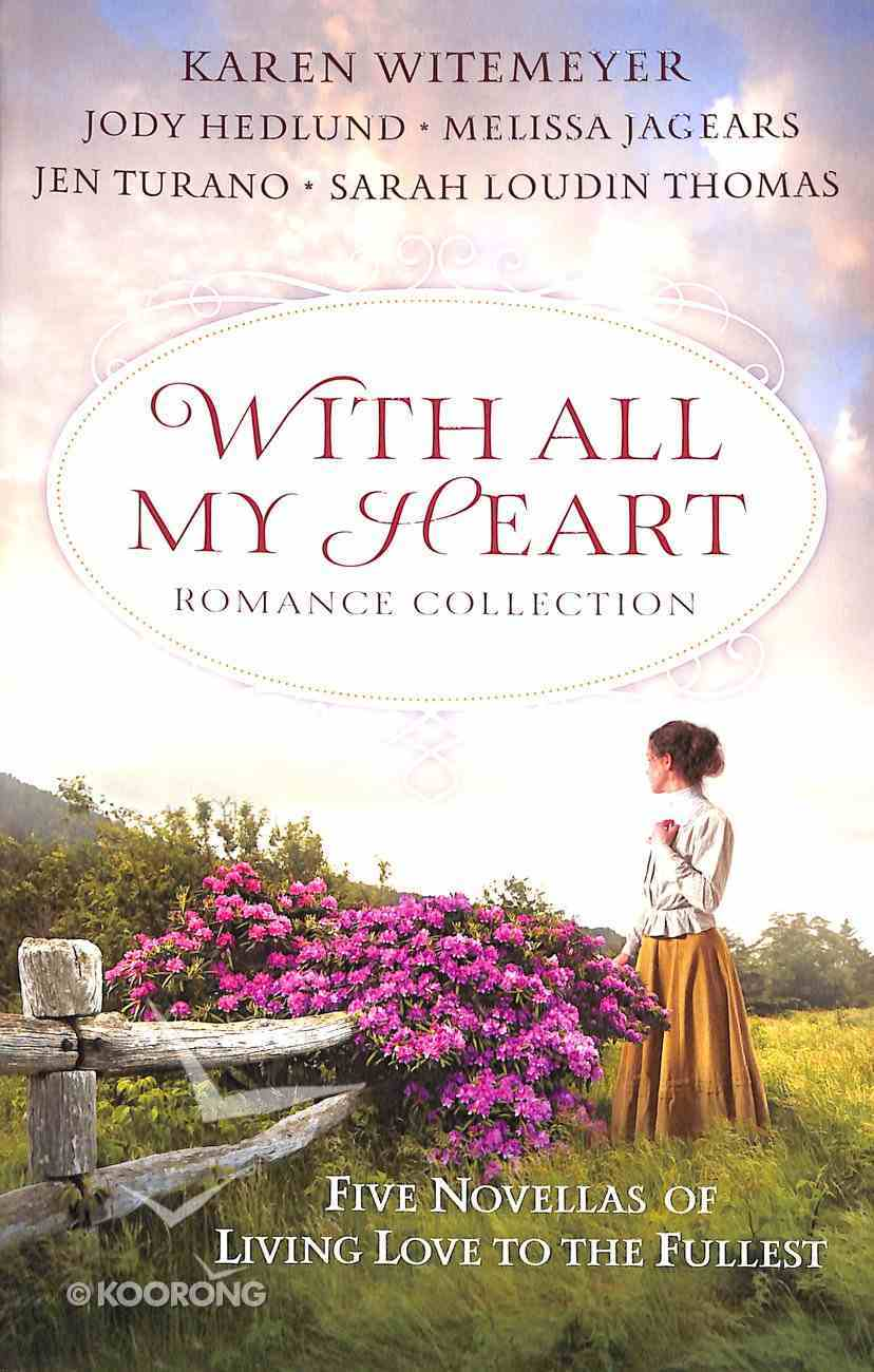5in1: With All My Heart Romance Collection Paperback