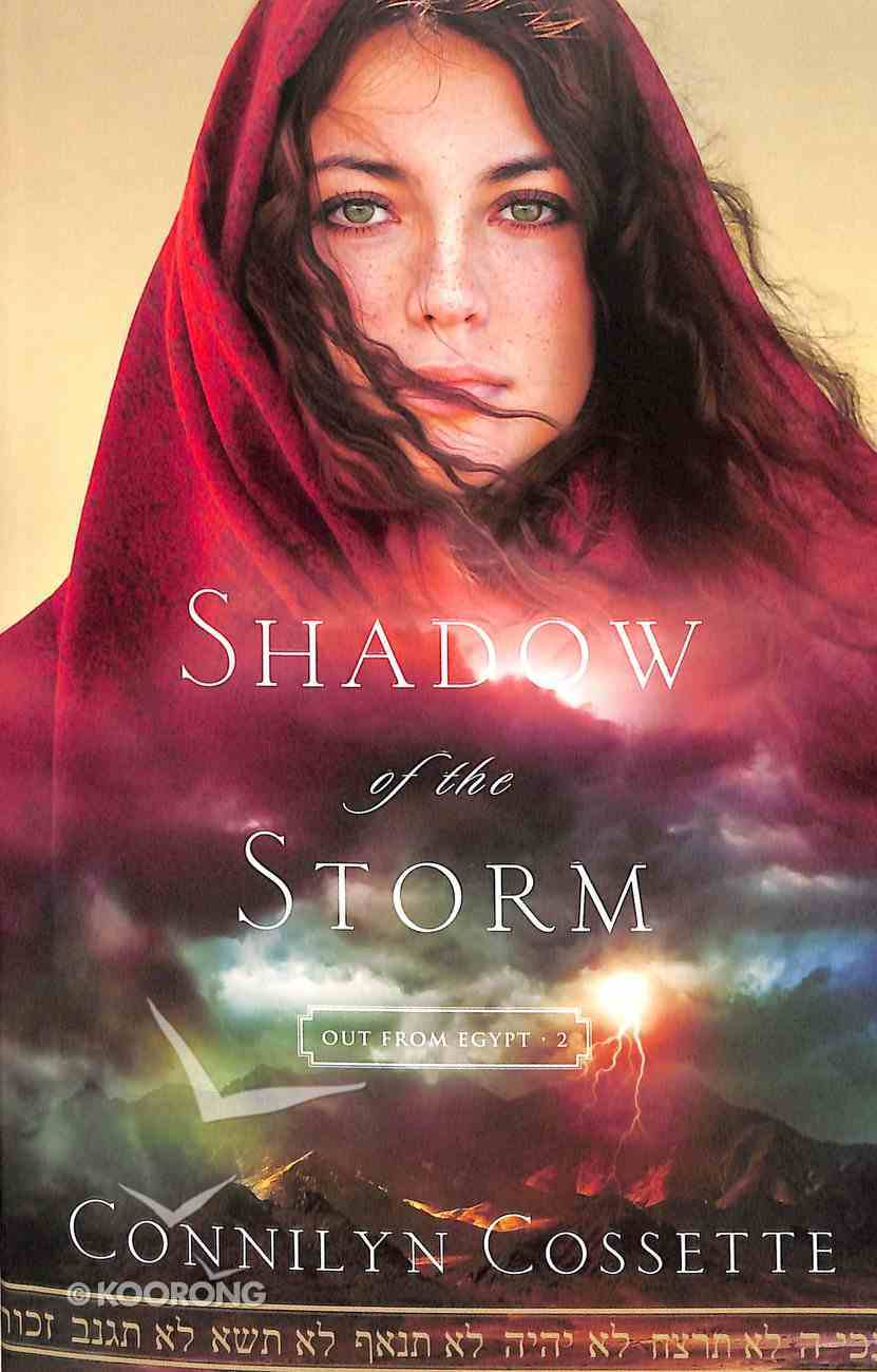 Shadow of the Storm (#02 in Out From Egypt Series) Paperback