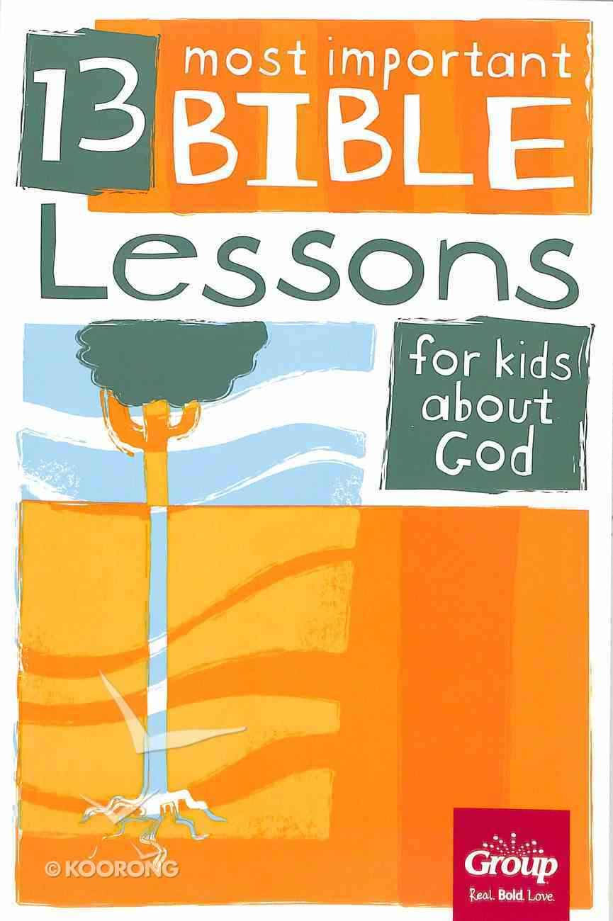 God (13 Most Important Bible Lessons For Kids About Series) Paperback