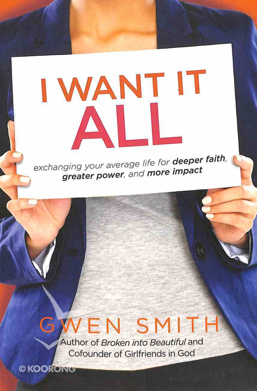 I Want It All Paperback