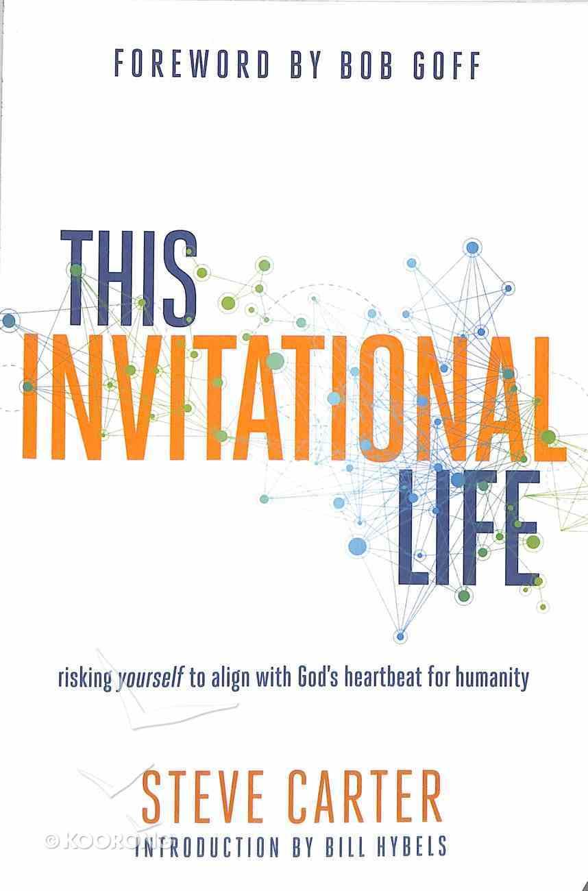 This Invitational Life Paperback