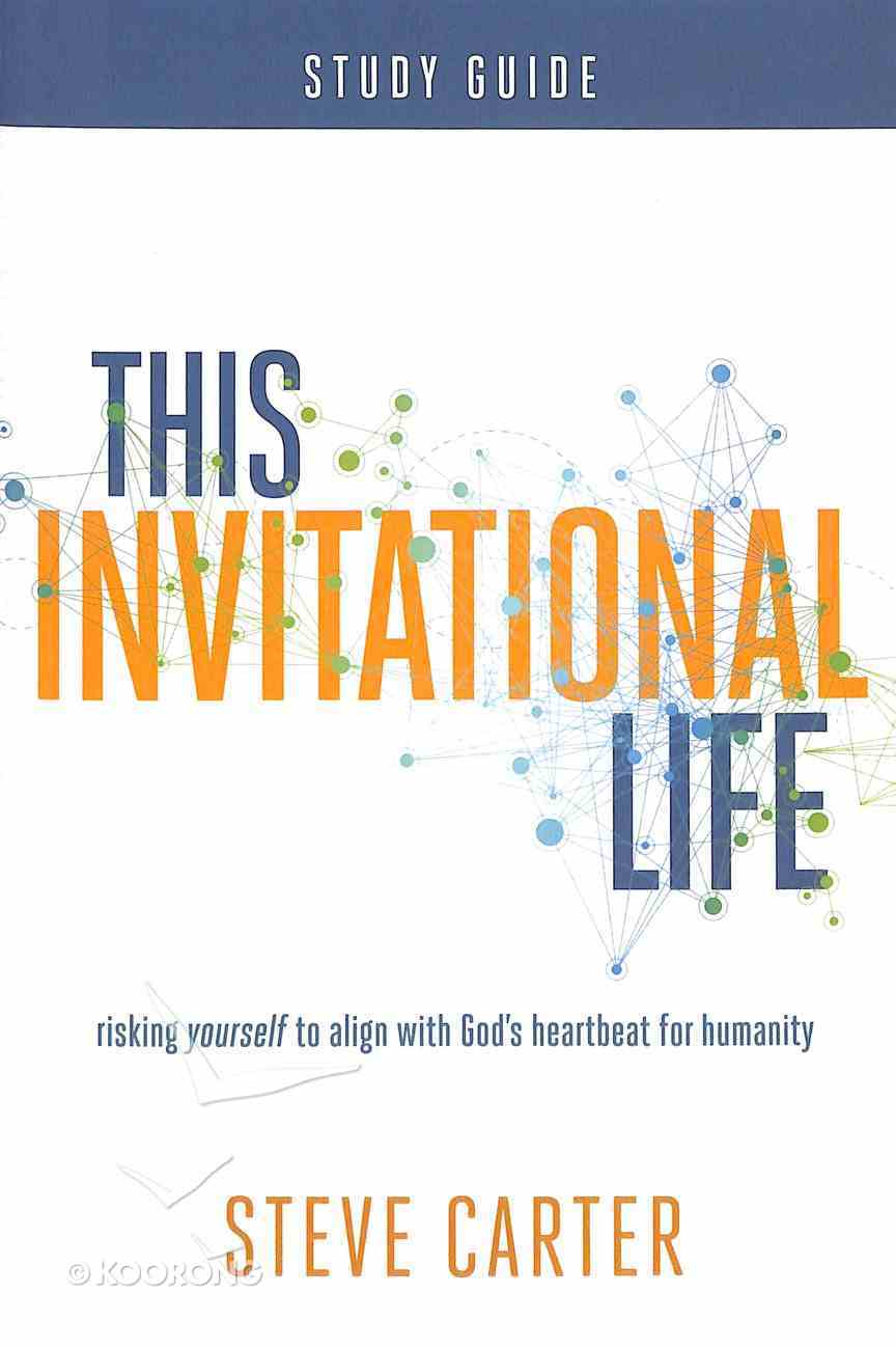 This Invitational Life (Study Guide) Paperback