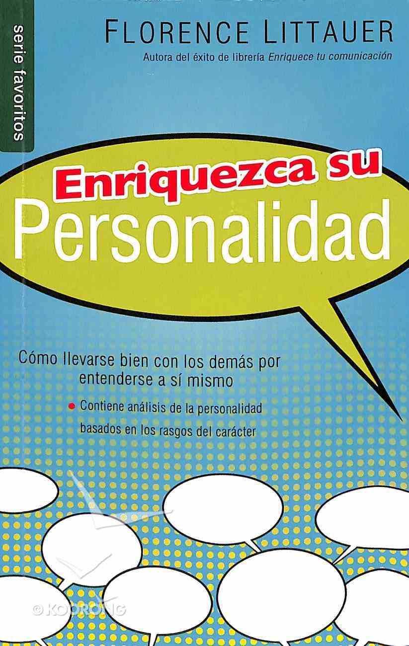 Enriquezca Su Personalidad Nf (Personality Plus) Paperback