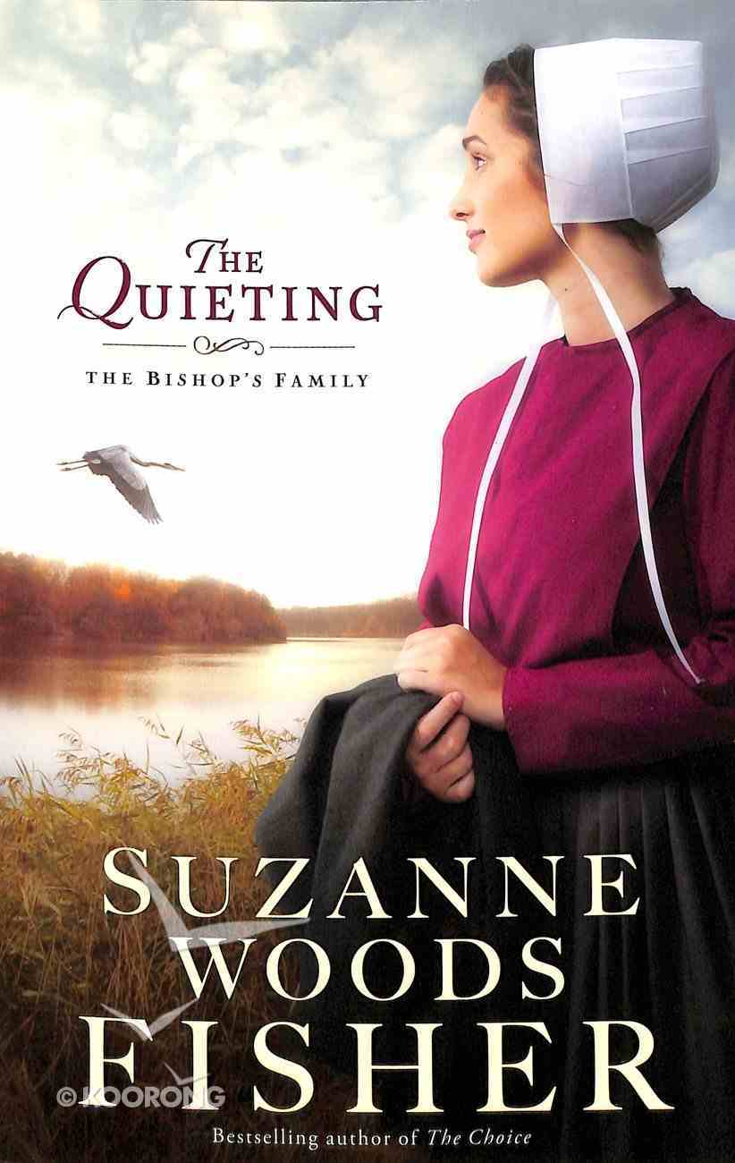 The Quieting (#02 in The Bishop's Family Series) Paperback