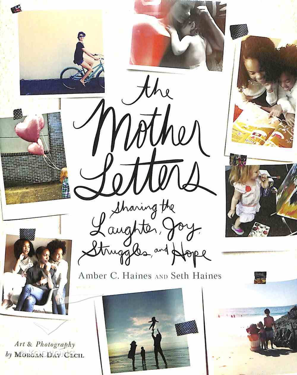 The Mother Letters Hardback