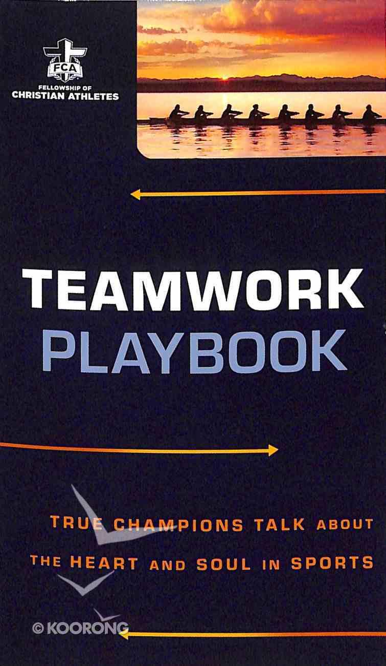 Teamwork Playbook (The Fellowship Of Christian Athletics Series) Paperback