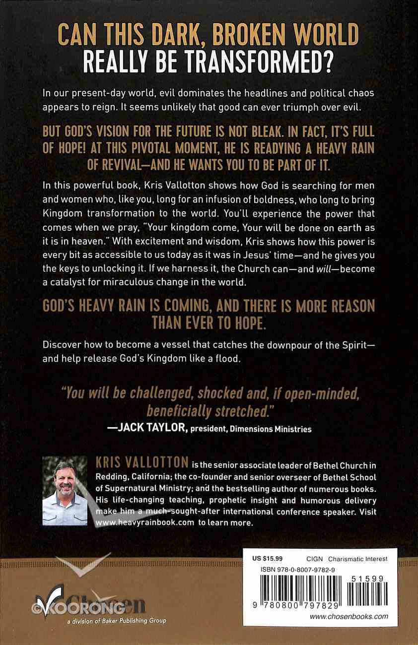 Heavy Rain: How to Flood Your World With God's Transforming Power Paperback