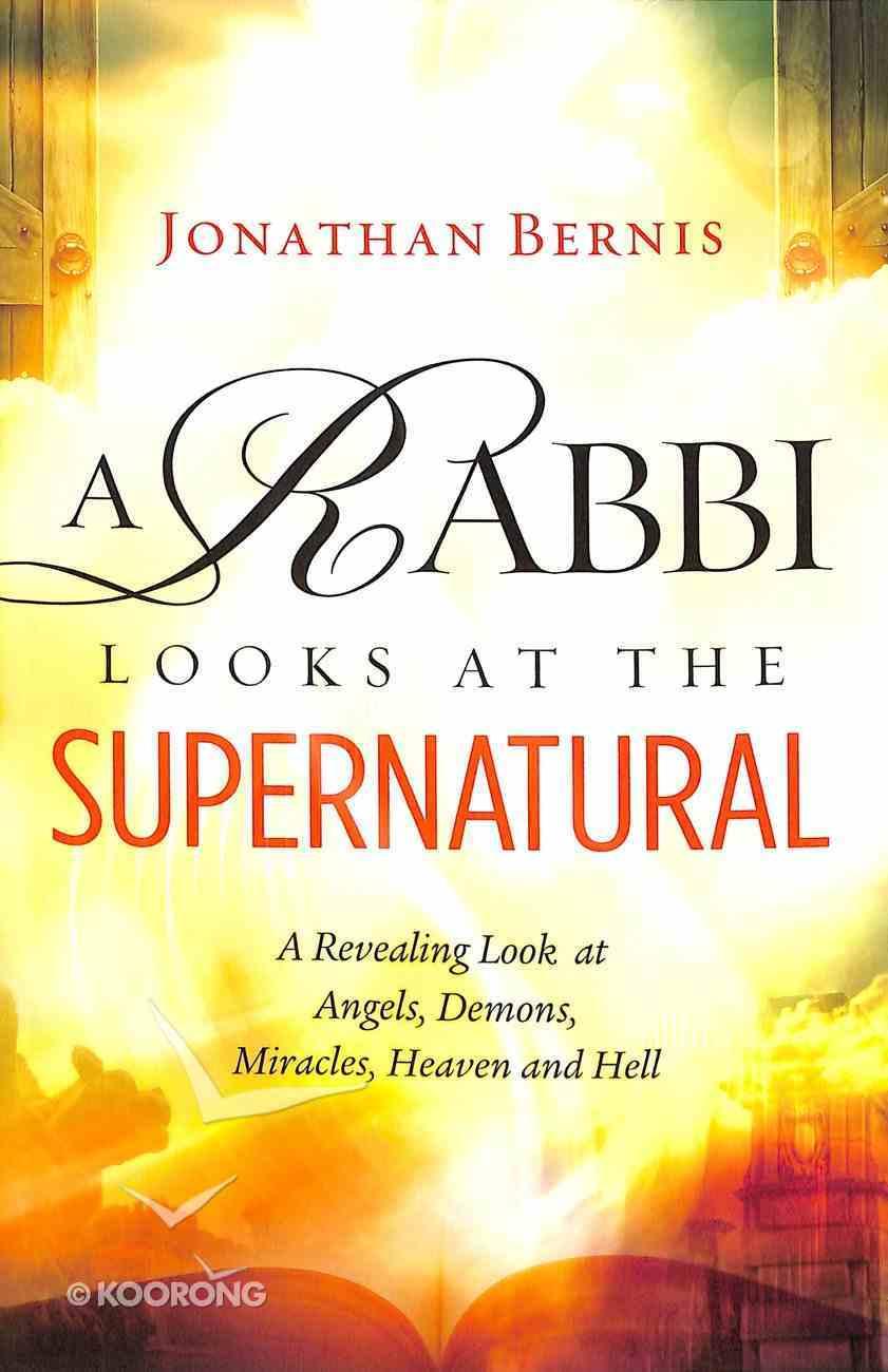 A Rabbi Looks At the Supernatural Paperback