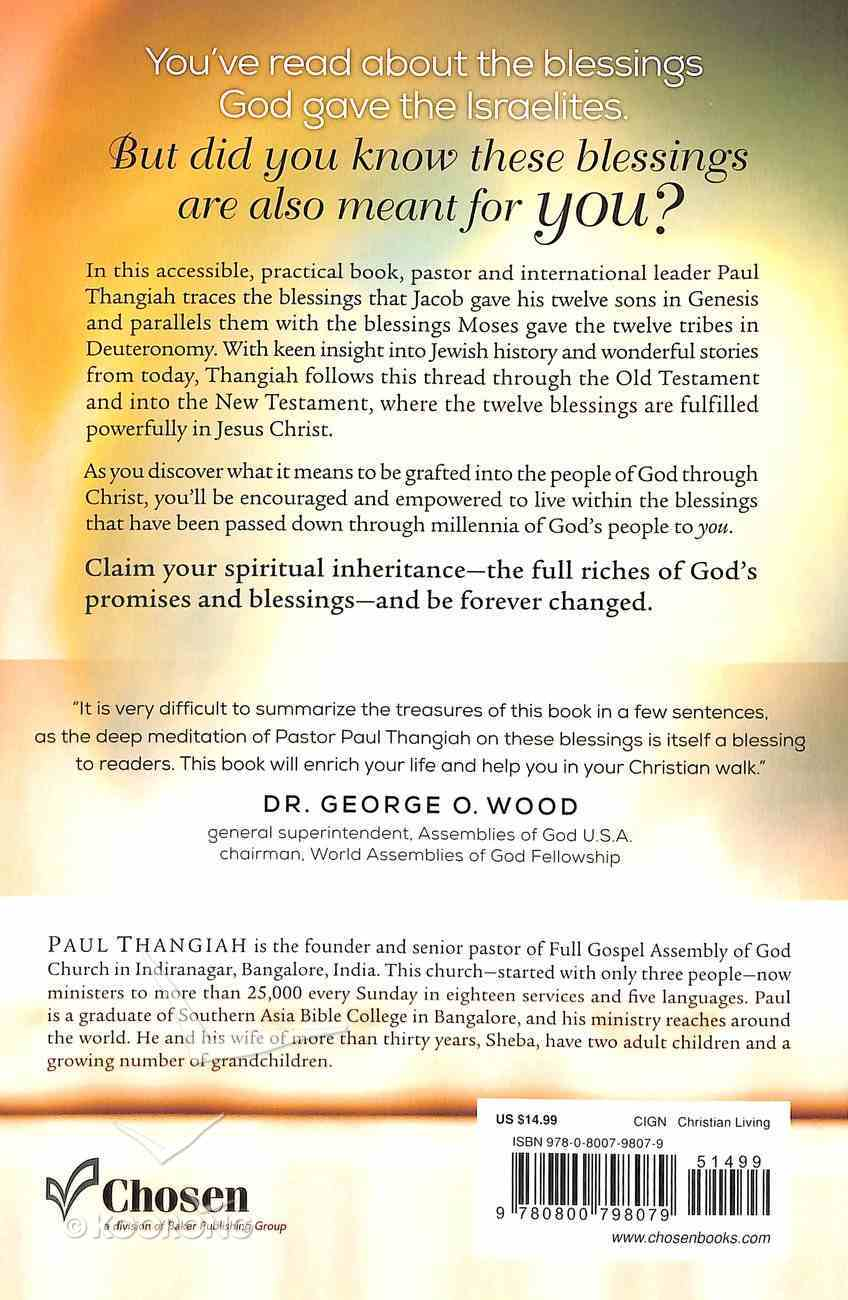 Receiving the 12 Blessings of Israel: How God's Promises to His People Apply to Your Life Today Paperback