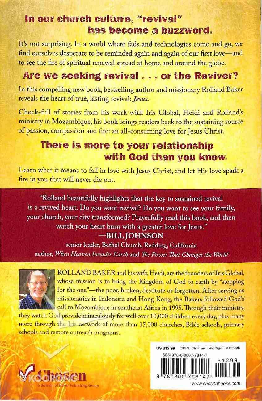 Keeping the Fire: Discovering the Heart of True Revival Paperback