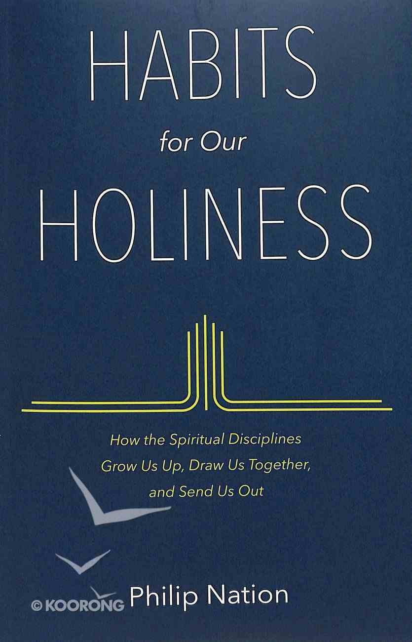 Habits For Our Holiness Paperback