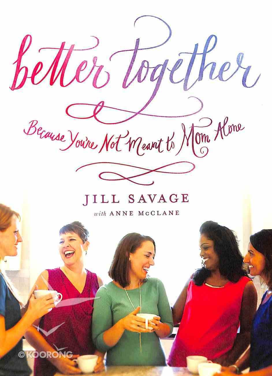 Better Together Paperback
