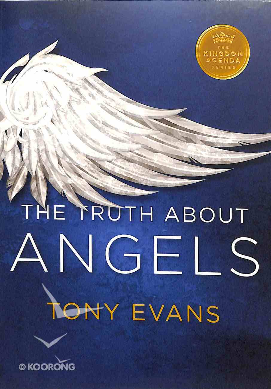 The Truth About Angels (Kingdom Agenda Series) Paperback