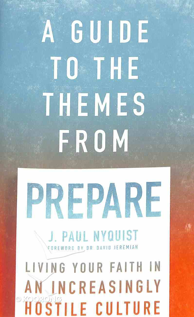 A Guide to the Themes From 'Prepare' Paperback