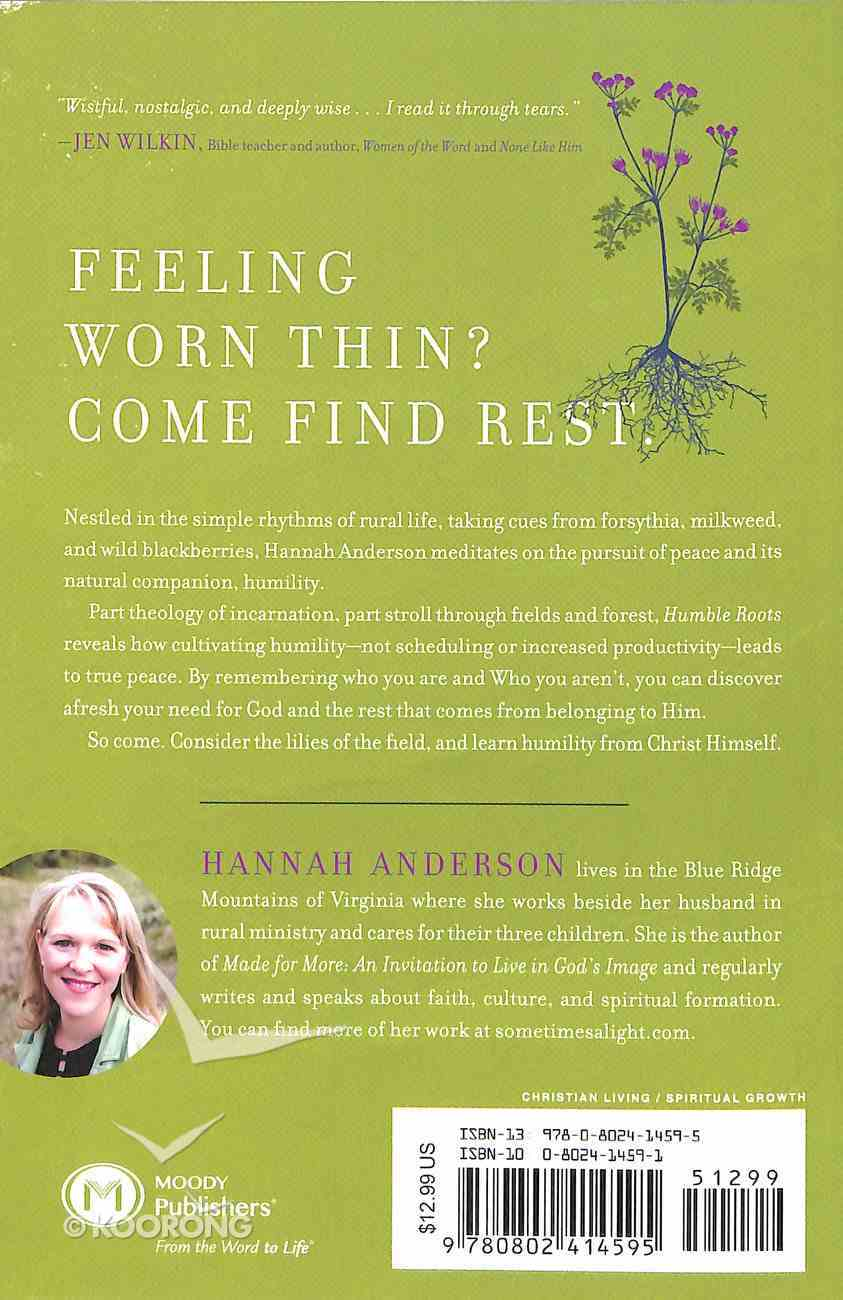 Humble Roots: How Humility Grounds and Nourishes Your Soul Paperback