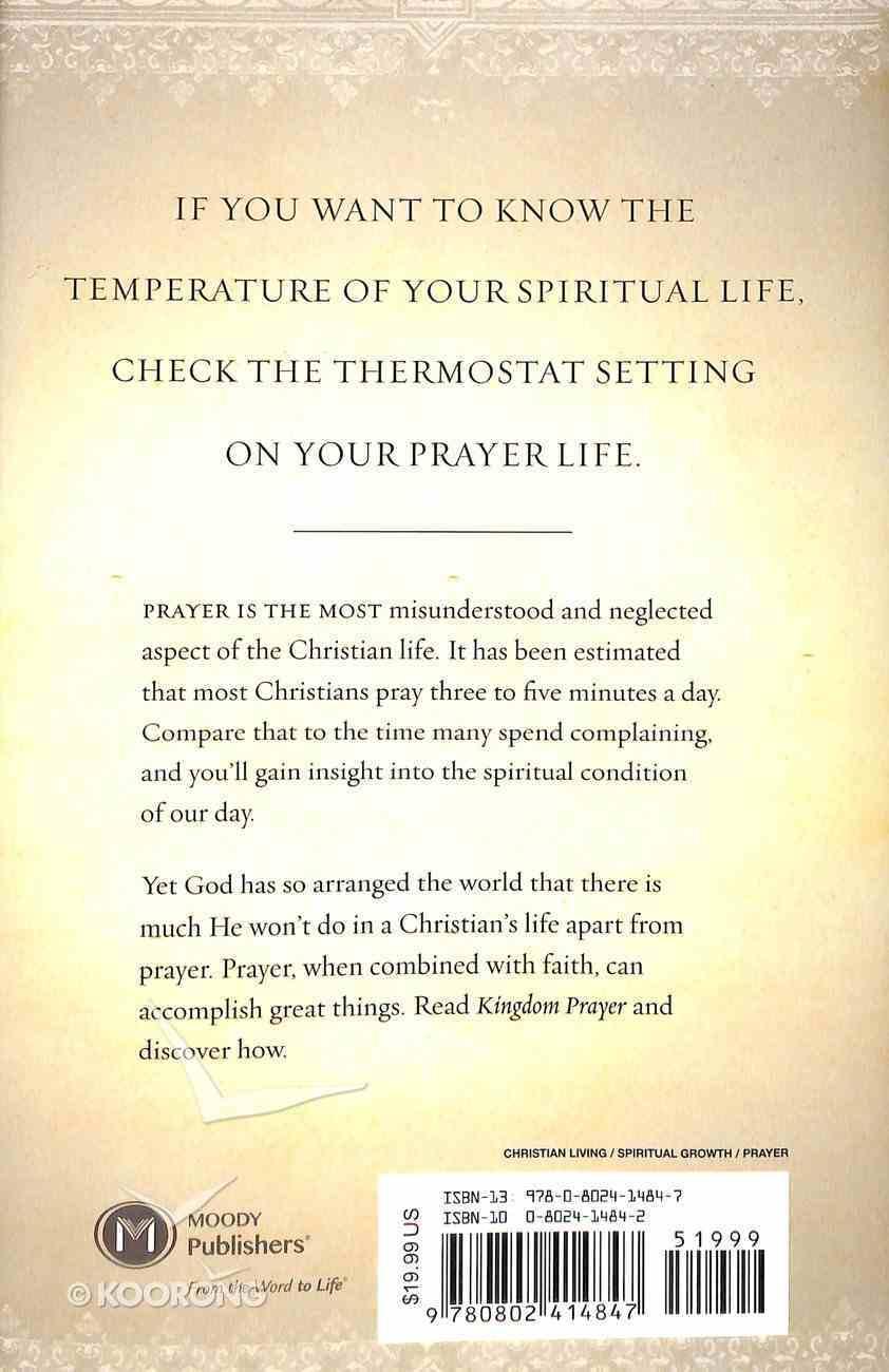 Kingdom Prayer: Touching Heaven to Change Earth Hardback