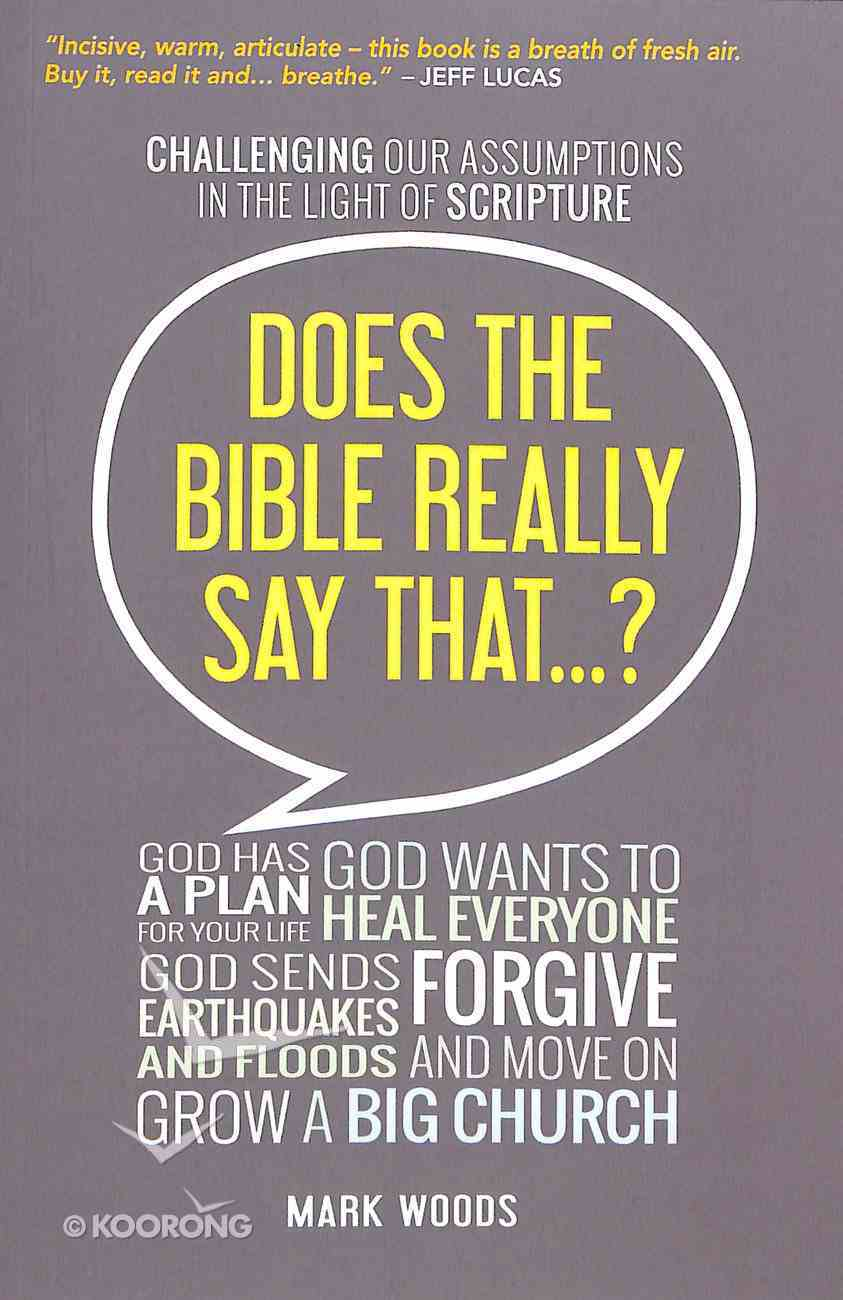 Does the Bible Really Say That? Paperback