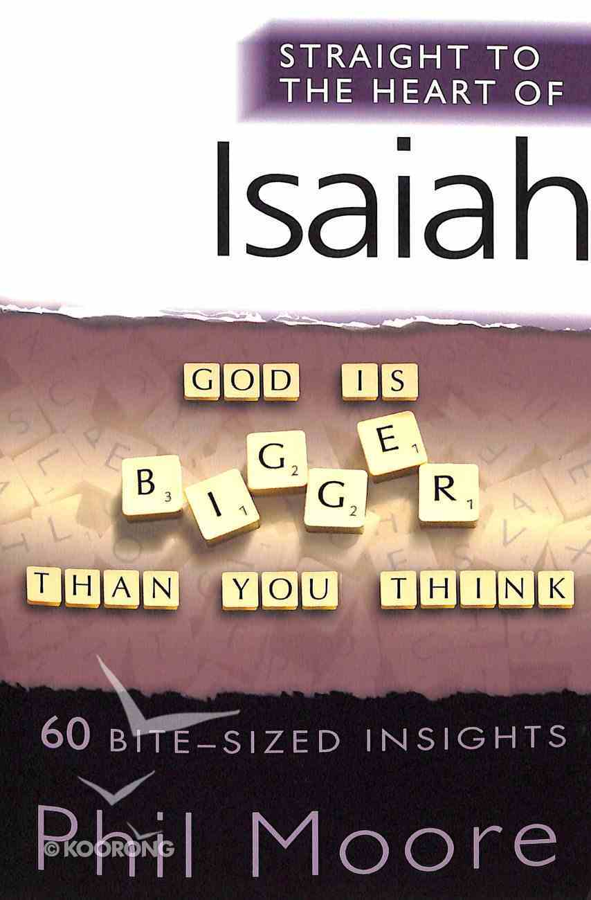 Isaiah (Straight To The Heart Of Series) Paperback
