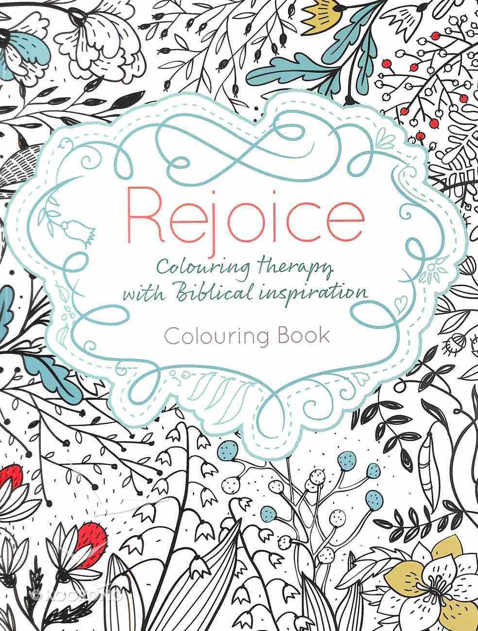 Rejoice (Adult Coloring Books Series) Paperback