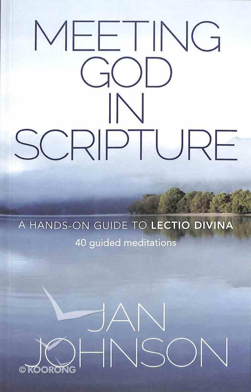 Meeting God in Scripture Paperback