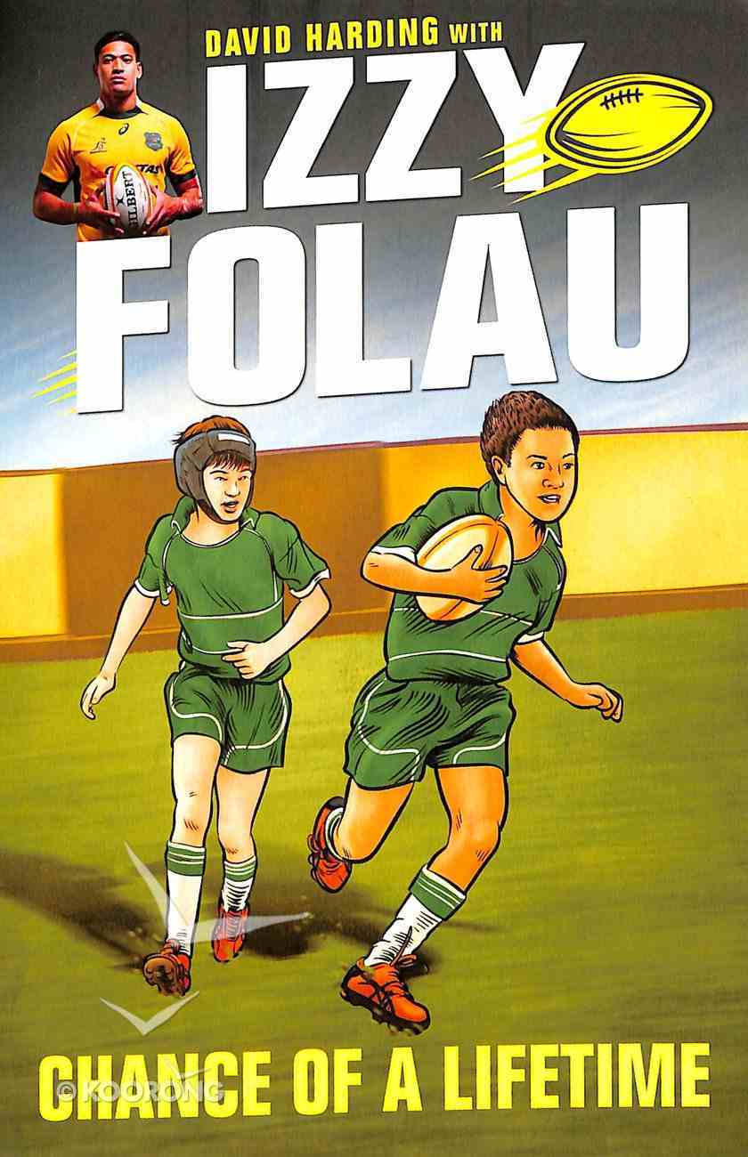 Izzy Folau #01: Chance of a Lifetime Paperback