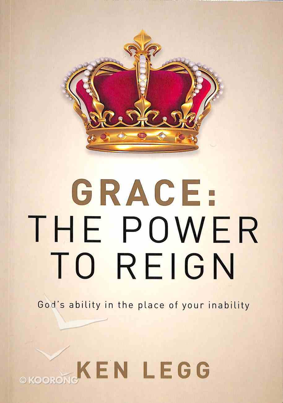 Grace: The Power to Reign Paperback