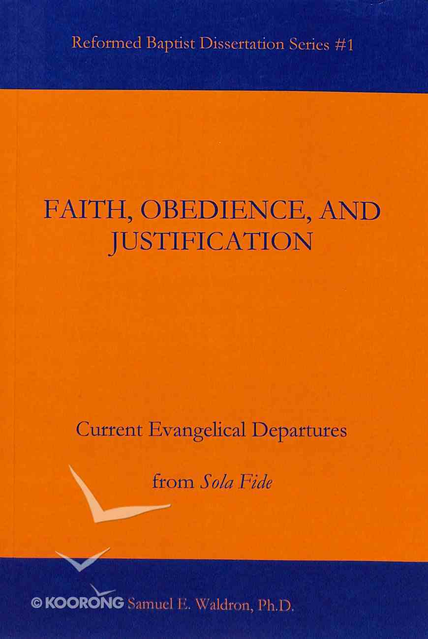 Faith, Obedience, and Justification Paperback