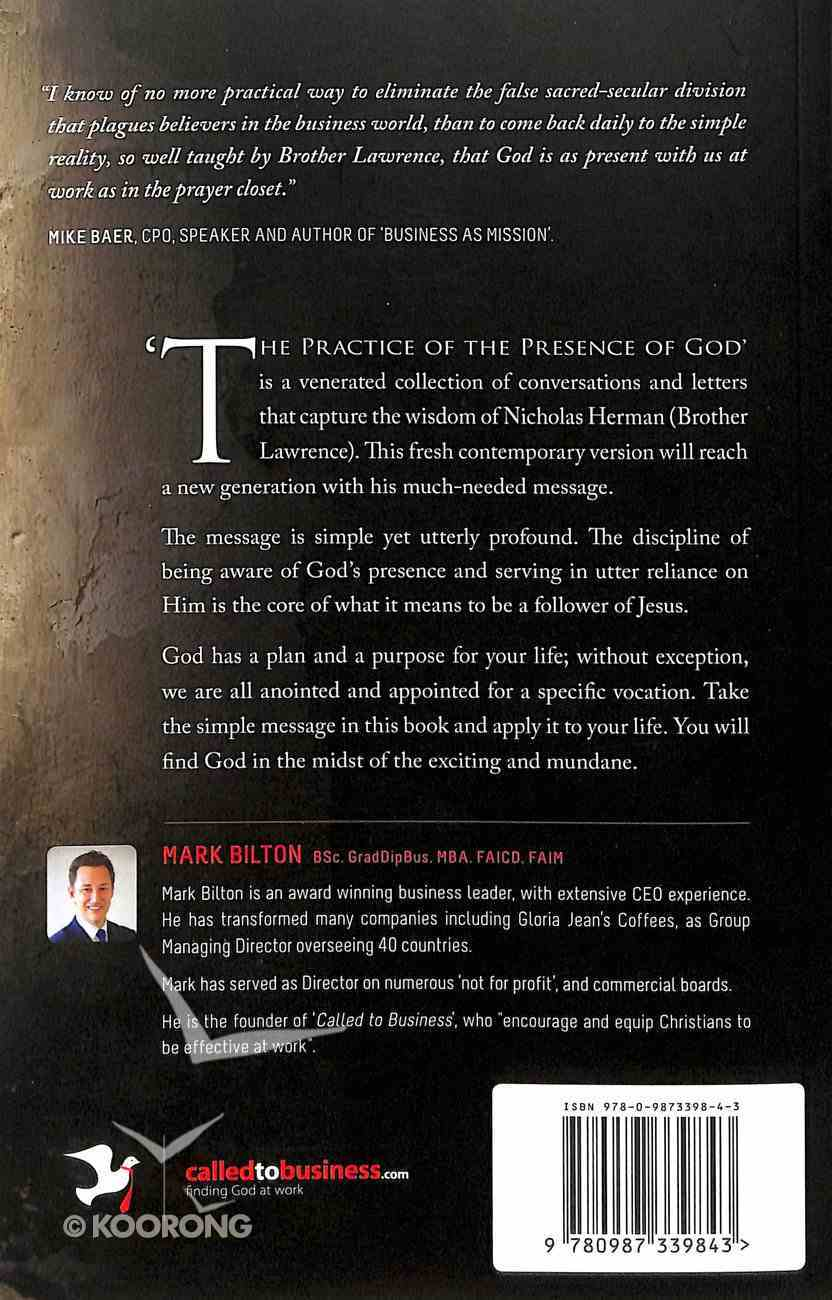 Practice the Presence of God: A Contemporary Interpretation of the Words of Nicholas Herman (Brother Lawrence) Paperback