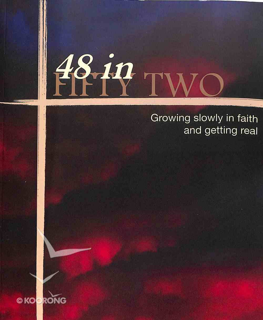 48 in Fifty Two Paperback