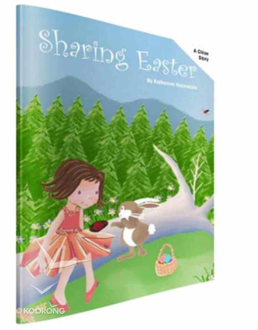 A Chloe Story: Sharing Easter Paperback