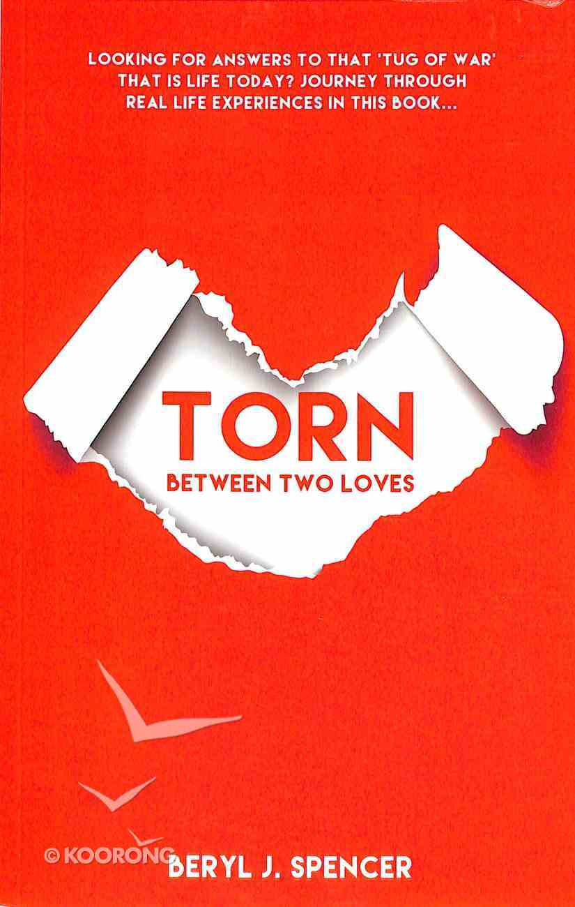 Torn Between 2 Loves Paperback
