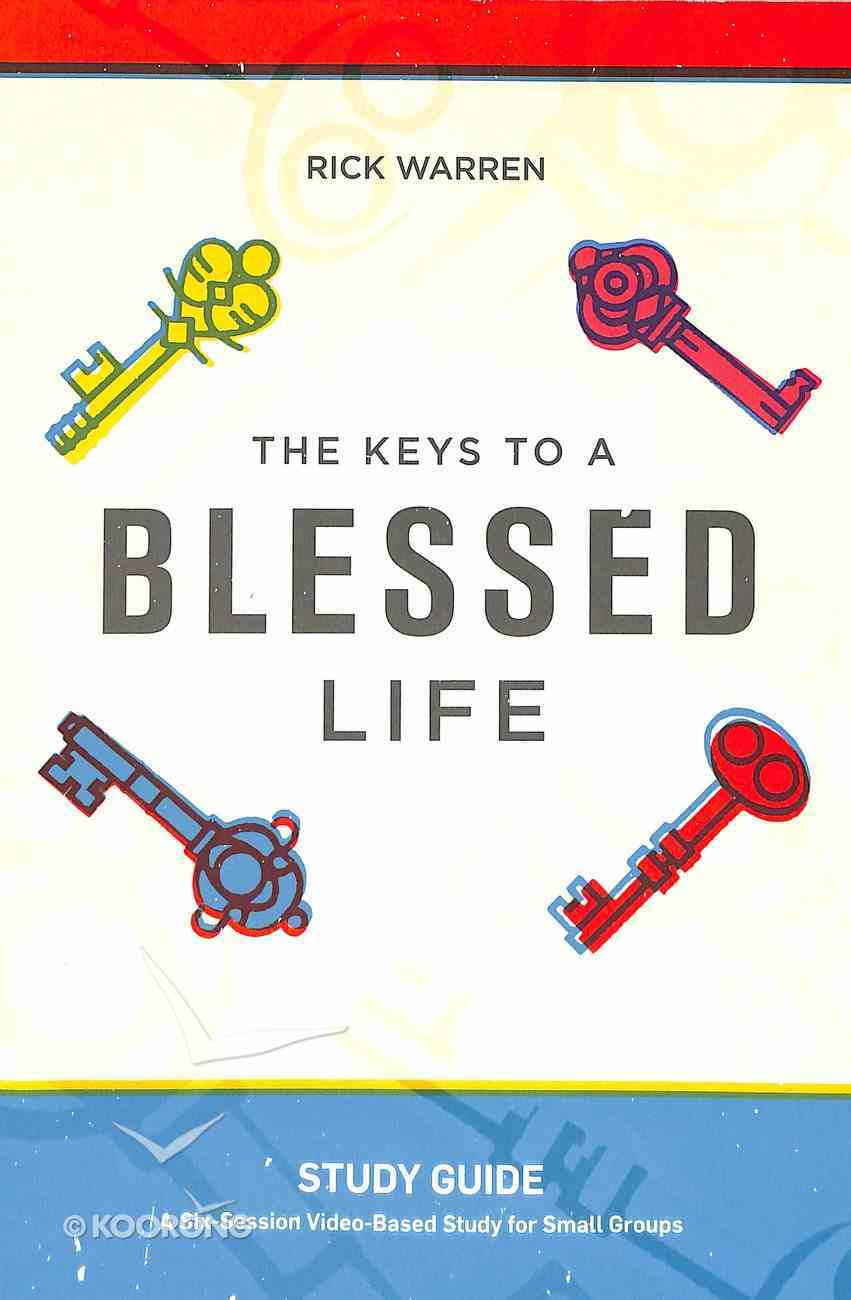 The Keys to a Blessed Life: Study Guide Paperback