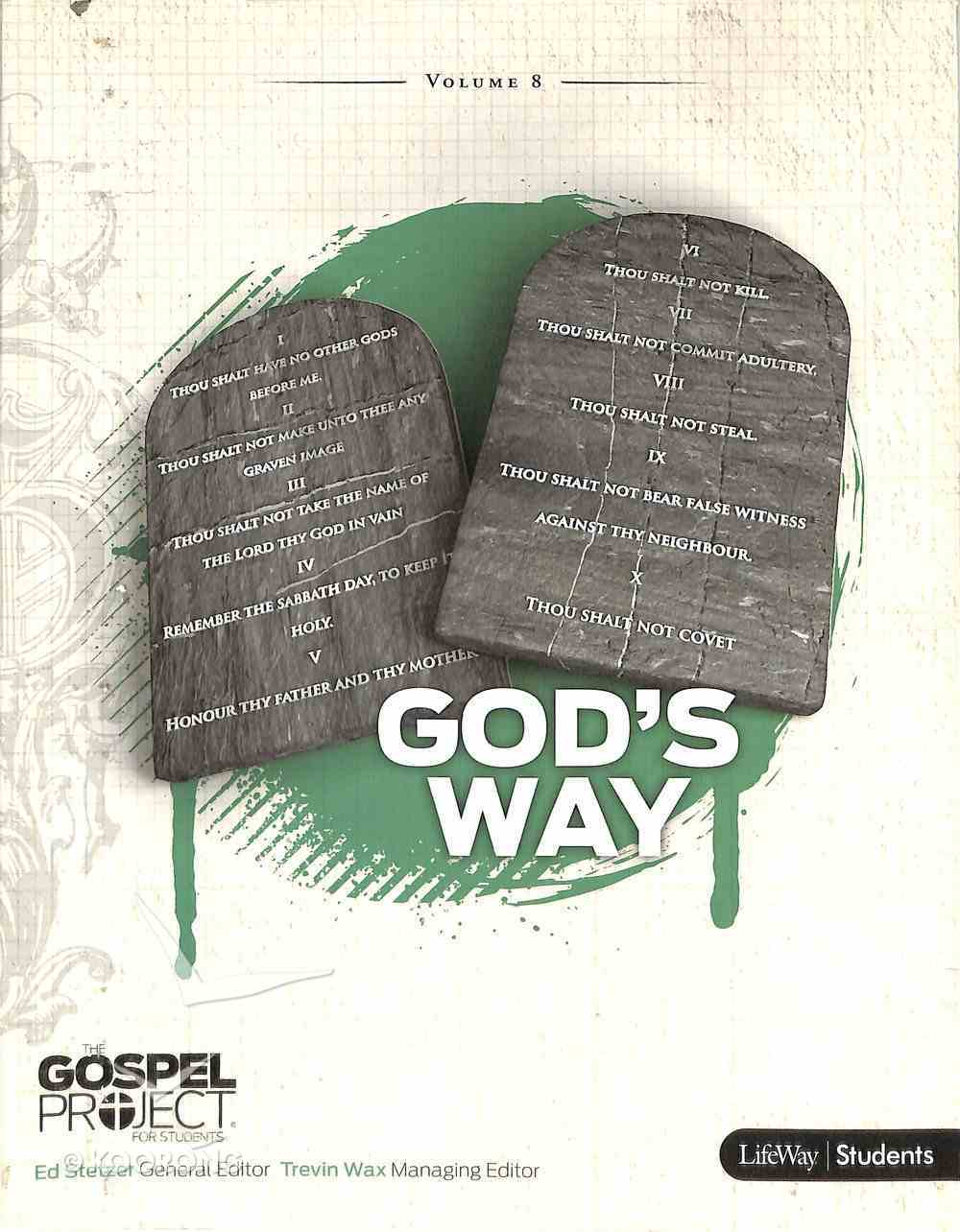 God's Way (Study Guide) (#08 in Gospel Project For Students Series) Paperback