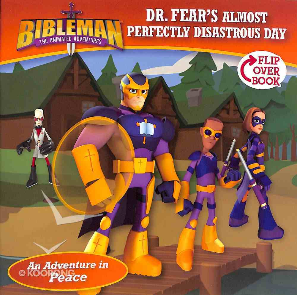 Dr. Fear's Almost Perfectly Disastrous Day / Clobbering the Crusher, Flip-Over Book (Bibleman The Animated Adventures Series) Paperback