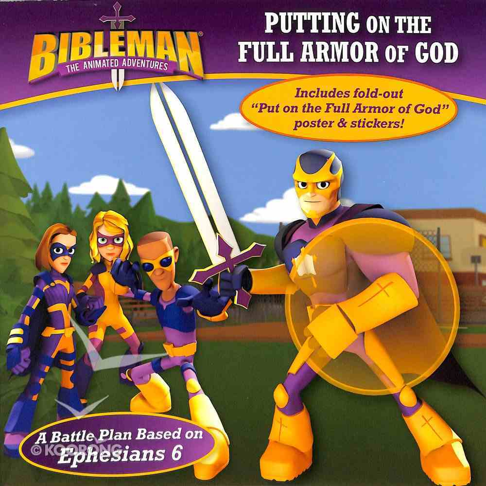 Putting on the Full Armor of God (Bibleman The Animated Adventures Series) Paperback