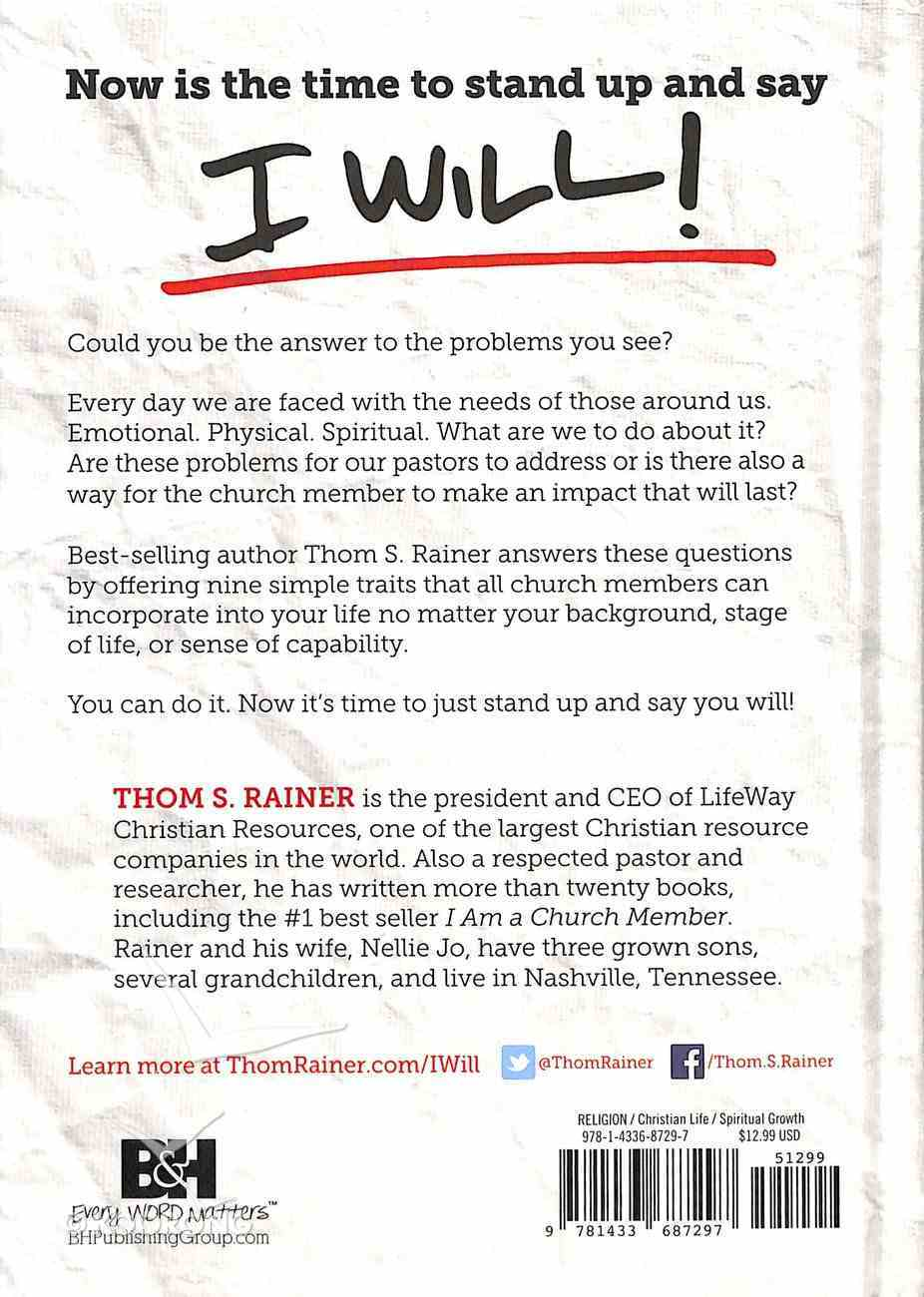 I Will: Nine Habits of the Outwardly Focused Christian Hardback