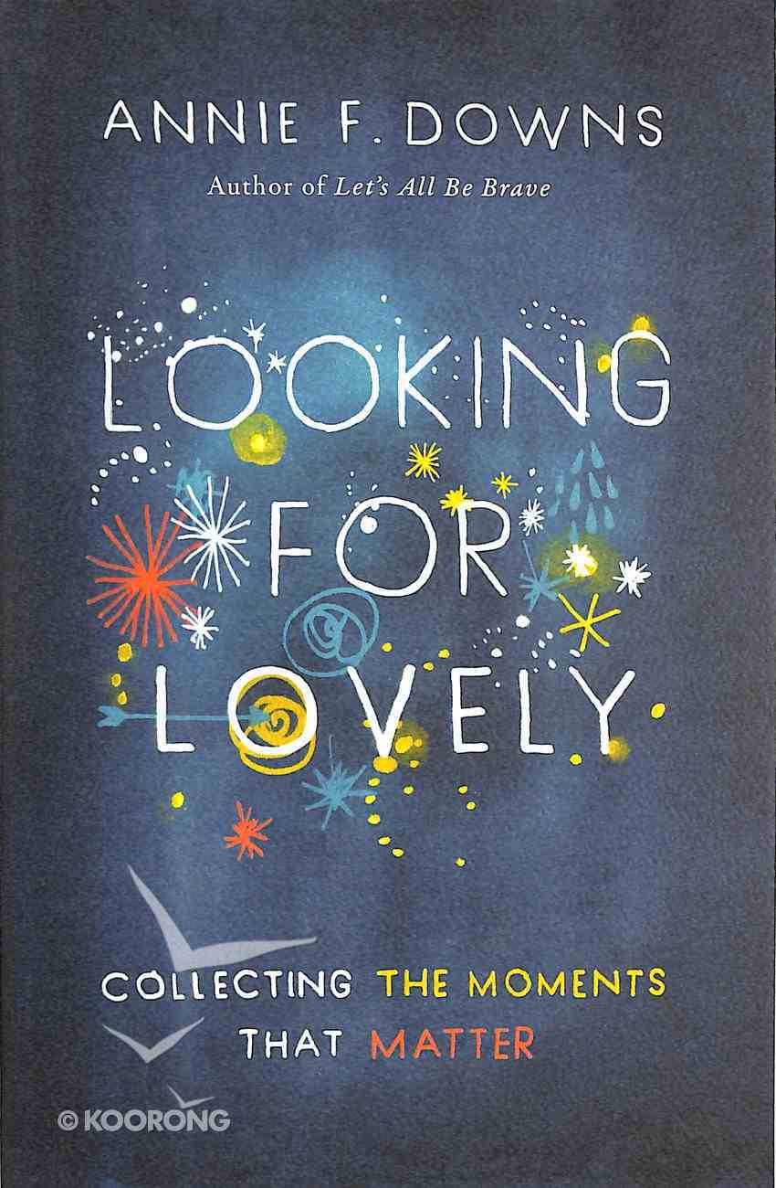 Looking For Lovely Paperback