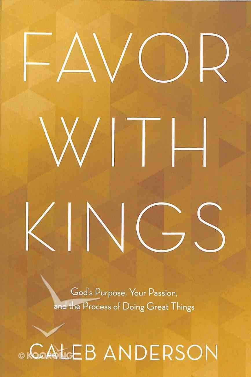 Favor With Kings Paperback