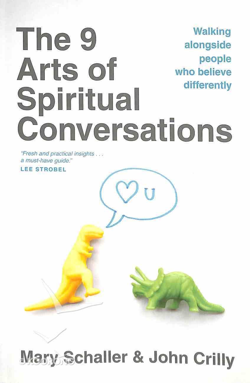The 9 Arts of Spiritual Conversations Paperback