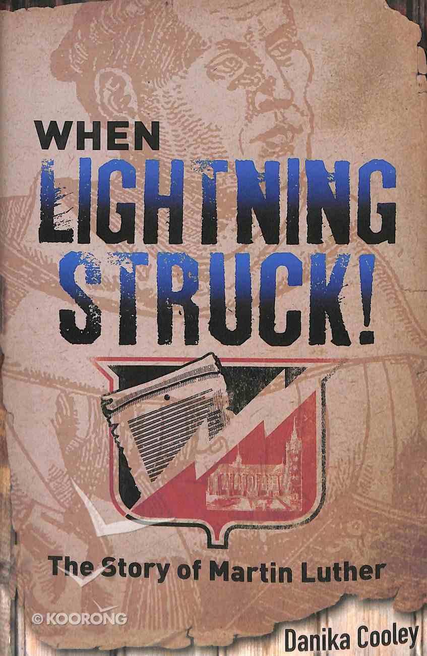 When Lightning Struck! Hardback
