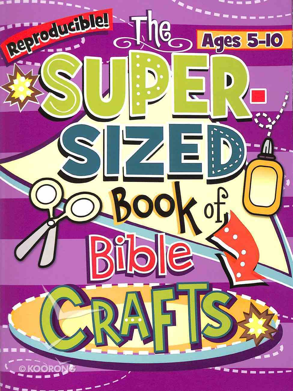 The Super Sized Book of Bible Crafts (Ages 5-10) Paperback