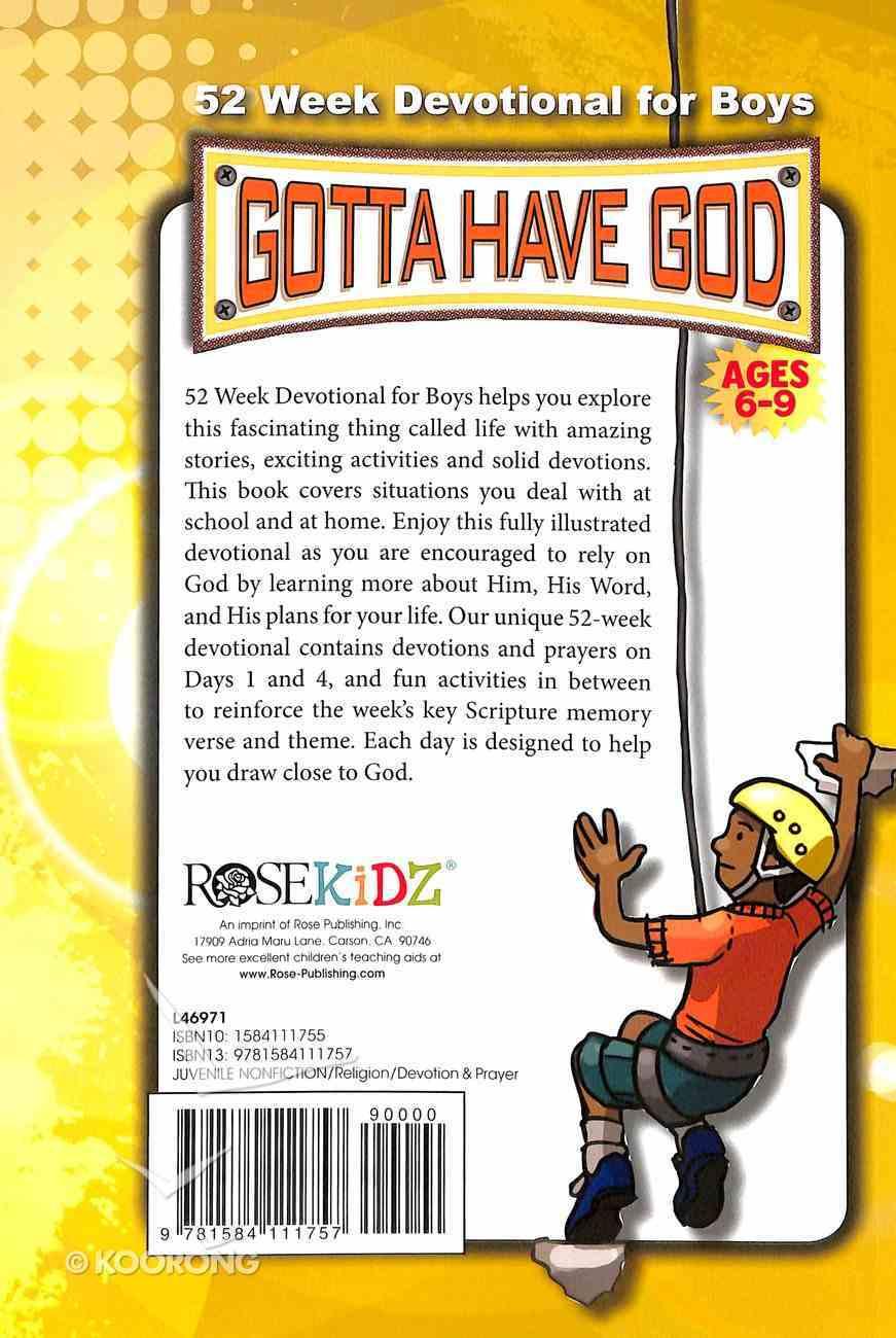 52 Week Devotional For Boys (Ages 6-9) (Gotta Have God Series) Paperback